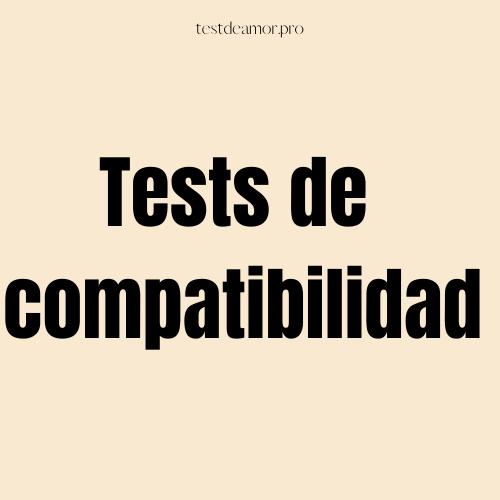 test de compatibilidad
